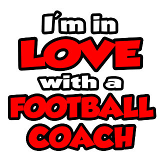 I'm In Love With A Football Coach